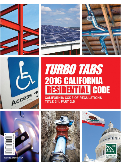 2016 California Residential Code, Title 24, Part 2.5, Turbo Tabs