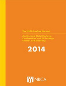 2014 NRCA Roofing Manual: Architectural Metal Flashing, Air Leakage Control, & Reroofing