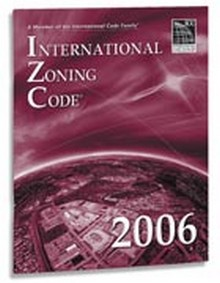 International Zoning Code (IZC) 2006 Paperback