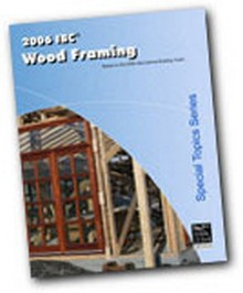 2006 IBC Wood Framing Workbook
