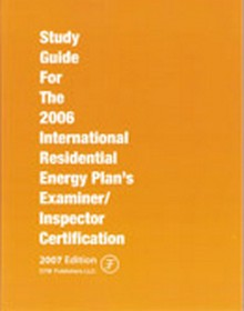 Study Guide for the 2006 International Residential Energy Inspector/Plan's Examiner Certification