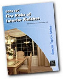 2006 IBC Fire Risks of Interior Finishes Workbook