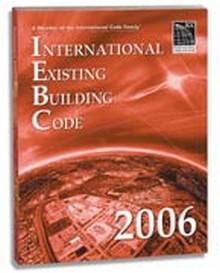 International Existing Building Code (IEBC) 2006 Paperback