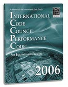 International Performance Code (ICCPC) for Buildings and Facilities 2006 Paperback