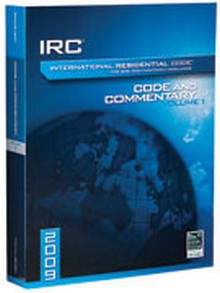 International Residential 2009 Code and Commentary Vol. 1 (Chapters 1-11)