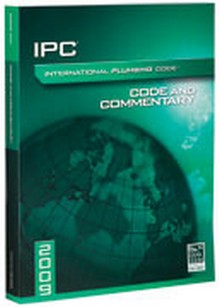 International Plumbing Code (IPC) and Commentary 2009