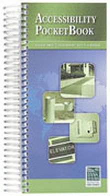 Accessibility PocketBook: 2009 IBC and ICC / ANSI A117.1 2003