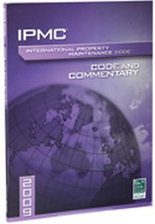 International Property Maintenance Code (IPMC) and Commentary 2009 Paperback