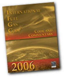 International Fuel Gas Code (IFGC) Commentary 2006