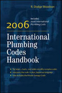 2006 International Plumbing Codes Handbook