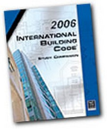 2006 International Building Code (IBC) Study Companion