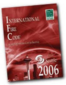 2006 International Fire Code City of Seattle