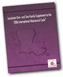 Louisiana One and Two Family Supplement to the 2006 International Mechanical Code