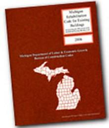 2006 Michigan Rehabilitation of Existing Building Code