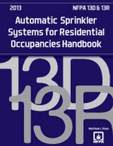 NFPA 13D & 13R: Automatic Sprinkler Systems Handbook, 2013 Edition