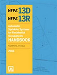 NFPA 13D & 13R: Automatic Sprinkler Systems for Residential Occupancy Handbook, 2016 Edition