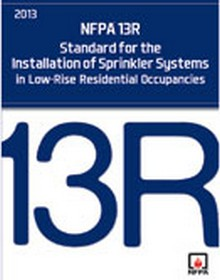 NFPA 13R -Standard for the Installation of Sprinkler Systems in Low-Rise Residential Occupancies, 2013 Edition