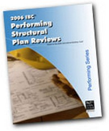 2006 IBC Performing Structural Plan Reviews Workbook