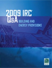 2009 IRC Q&A: Building and Energy Provisions
