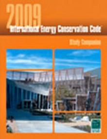 2009 International Energy Conservation Code (IECC) Study Companion