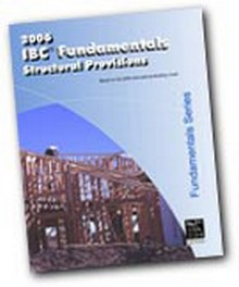 2006 IBC Fundamentals Structural Provisions Workbook