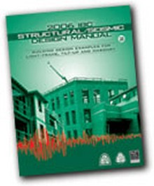 2006 IBC Structural/Seismic Design Manual, Volume 2: Building Design Examples for Light-Frame, Tilt-Up and Masonry