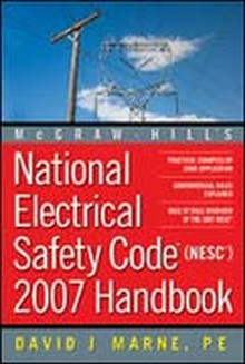 National Electrical Safety Code (NESC) 2007 Handbook