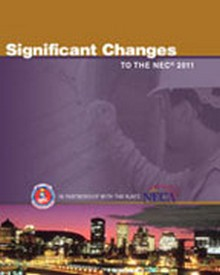 Significant Changes to the NEC, 2011 Edition