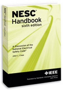 National Electrical Safety Code (NESC) Handbook, 6th Edition