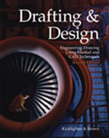 Drafting & Design Engineering Drawing using Manual and CAD Techniques 7th Edition