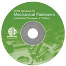 ASTM - Standards for Mechanical Fasteners and Related Processes: 2nd Edition - CD-ROM