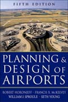 Planning and Design of Airports, 5th Edition