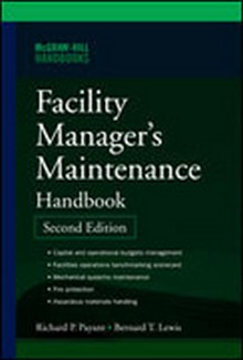 Facility Manager's Maintenance Handbook, 2nd Edition