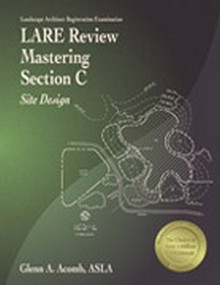L.A.R.E. Review Mastering Section C: Site Design