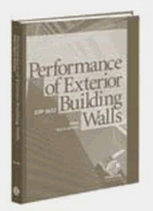 ASTM STP 1422: Performance of Exterior Building Walls