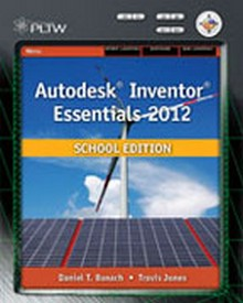Autodesk Inventor 2012 School Edition, 1st Edition