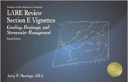 LARE Review Section E Vignettes: Grading, Drainage, and Stormwater Management (LAEV2)
