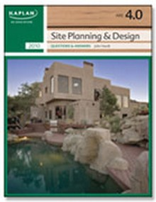 ARE 4.0 Exam Prep - Site Planning & Design Questions & Answers, 2010 Edition