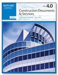 ARE 4.0 Exam Prep - Construction Documents & Services Questions & Answers, 2014 Edition