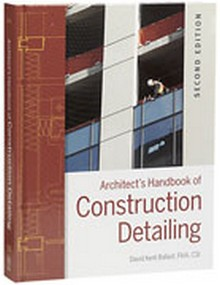 Architect's Handbook of Construction Detailing, Second Edition