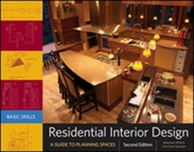Residential Interior Design: A Guide To Planning Spaces, 2nd Edition