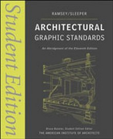 Architectural Graphic Standards (AGS), Student Edition, 11th Edition
