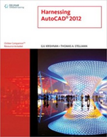 Harnessing AutoCAD 2012, 1st Edition