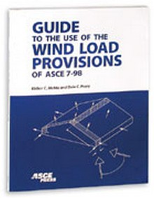 ASCE 7-98 - Guide to the Use of the Wind Load Provisions, 1998