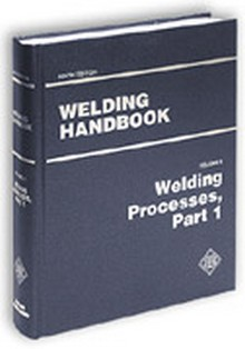 AWS - Welding Handbook Volume 2 - Part 1: Welding Processes (WHB-2.9)