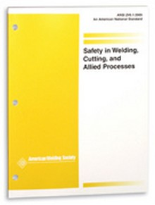 AWS ANSI Z49.1 - 2005 Safety in Welding, Cutting, and Allied Processes