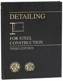 AISC - Detailing for Steel Construction, 3rd Edition