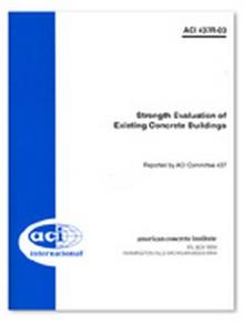 ACI - Strength Evaluation of Existing Concrete Buildings
