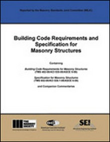 ACI 530/530.1 - Building Code Requirements & Specifications for Masonry Structures, 2008