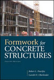 Formwork for Concrete Structures, 4th Edition